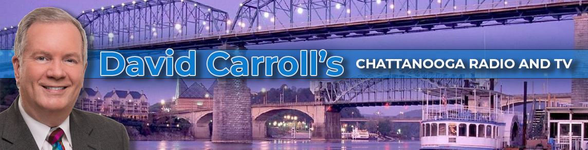 David Carroll's Chattanooga Radio and TV